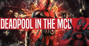 042821D-300x157 DEADPOOL IN THE MCU: A COTTAGE INDUSTRY OF UNDERVALUED KEYS?