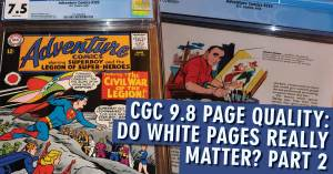 CGC-Page-300x157 CGC 9.8 Page Quality: Do White Pages Really Matter? Part 2