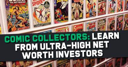 Comic-Collectors-300x157 Comic Collectors: Learn from Ultra-High Net Worth Investors