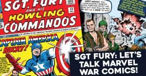 SGT-Fury-300x157 SGT Fury: Let's Talk Marvel War Comics!