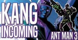 050421B-1-300x157 Kang Incoming: Ant Man 3