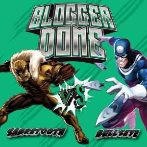 050621C_Blog-300x300 Blogger Dome - Sabretooth vs. Bullseye