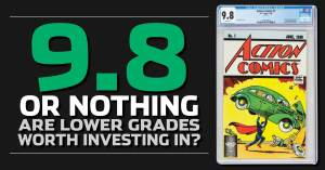 052021C-1-300x157 9.8 or Nothing; Are Lower-Grade Comics Worth Investing In?