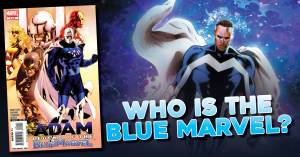 Blue-300x157 Who is the Blue Marvel?