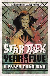 styear5-v3highres-198x300 ComicList Previews: STAR TREK YEAR FIVE VOLUME 3 WEAKER THAN MAN TP