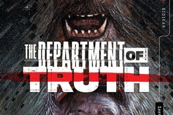 the-department-of-truth-10_coverA_c6815a0147f8285e3b5042ebb3626151 Bigfoot is hunted in THE DEPARTMENT OF TRUTH this June