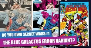 070921B-300x157 Do You Own Secret Wars #1: The Blue Galactus Error Variant?