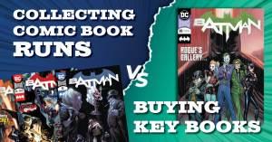 070921A-300x157 Collecting Comic Book Runs vs. Buying Key Books