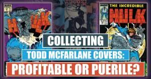 070921C-300x157 Forgotten Todd McFarlane Covers, Profitable or Puerile?