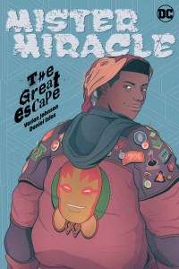 MMtGE.Cv_61032c4ad9bcf8.10779402--200x300 First Look at MISTER MIRACLE: THE GREAT ESCAPE from DC Comics