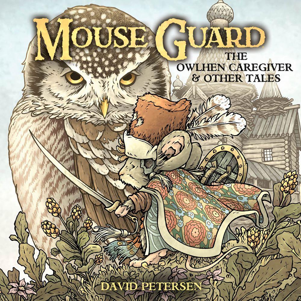 MouseGuard_OwlhenCaregiver_001_A_Main ComicList Previews: MOUSE GUARD THE OWLHEN CAREGIVER #1