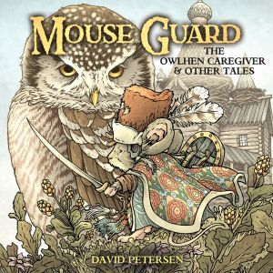 MouseGuard_OwlhenCaregiver_001_A_Main-300x300 ComicList Previews: MOUSE GUARD THE OWLHEN CAREGIVER #1