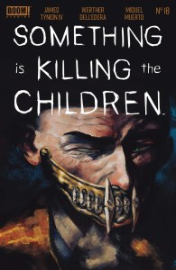 SomethingKillingChildren_018_Cover_A_Main-195x300 ComicList Previews: SOMETHING IS KILLING THE CHILDREN #18