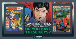 080321C-300x157 Touching Down in August: Do You Have Teen Titans Keys?