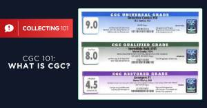 092321C-1-300x157 CGC 101: What is CGC? What do CGC Labels Mean?