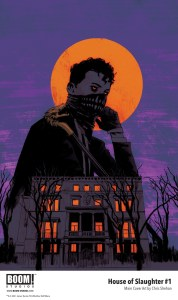 HouseSlaughter_001_Cover_A_Main_PROMO-1-178x300 First Look at HOUSE OF SLAUGHTER #1 from BOOM! Studios