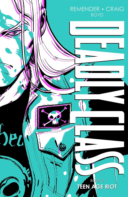 deadlyclass_hc3_dia Image Comics December 2021 Solicitations