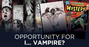 092721D-300x157 Will We See a Resurrection of I...Vampire?