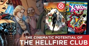 100721D-300x157 The Cinematic Potential of the Hellfire Club