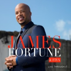 james-fortune-and-fiya-livethroughit-albumcoverart