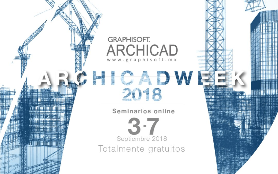 ARCHICAD WEEK SEPTEMBER 2018
