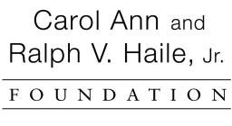 Carol Ann and Ralph V. Haile, Jr. Foundation