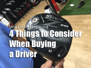 4 Things to Consider when Buying a Driver