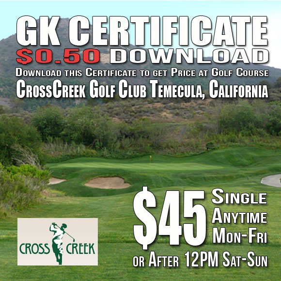 CrossCreek Golf Club Temecula, CA Tee Time Special