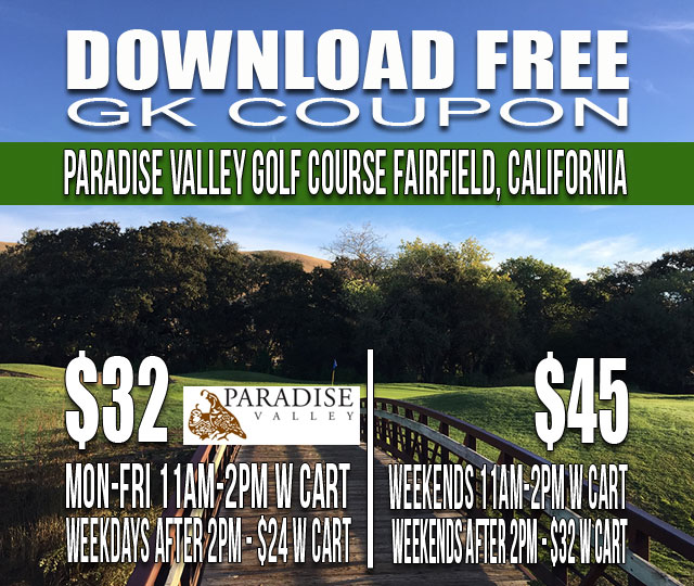 Paradise Valley Golf Course Fairfield California GK Coupon & Tee Time Special