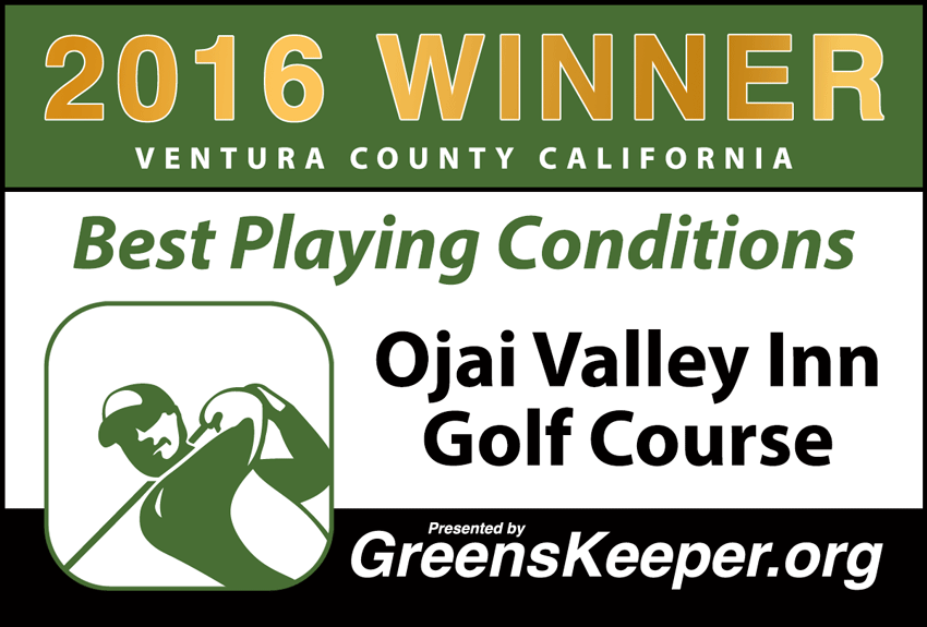 2016 Best Playing Conditions for Ventura County - Ojai Valley Inn Golf Course
