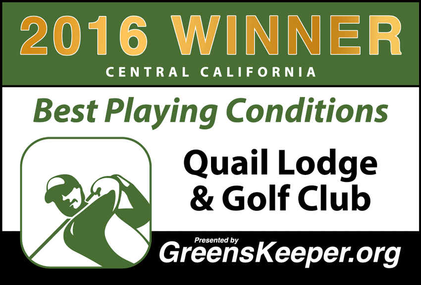2016 Best Playing Conditions for Central California - Quail Lodge & Golf Club