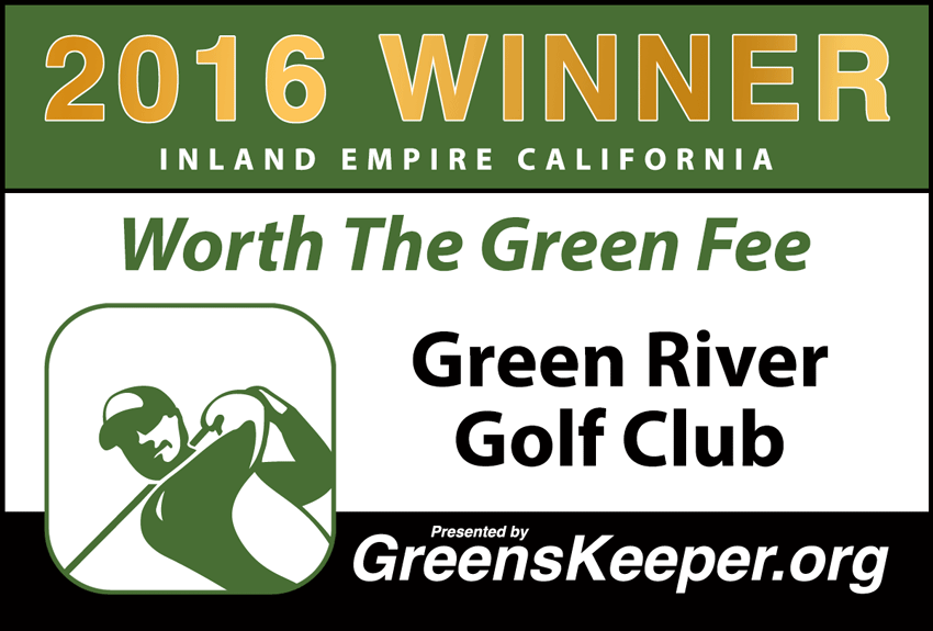 Worth the Green Fee 2016 for Inland Empire - Green River Golf Club