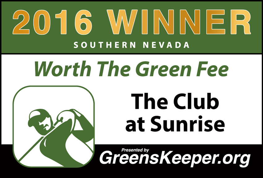 Worth the Green Fee 2016 for Southern Nevada - The Club at Sunrise