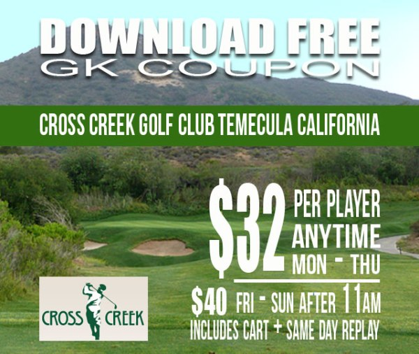 CrossCreek Golf Club Temecula California GK Coupon & Tee Time Special