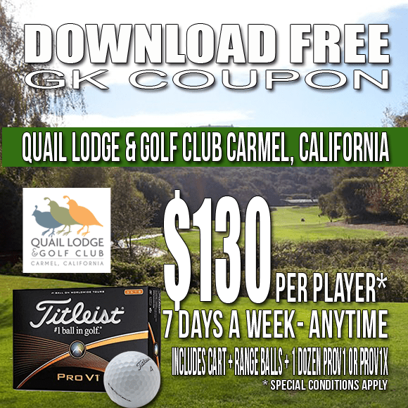 Quail Lodge & Golf Club Carmel California GK Coupon