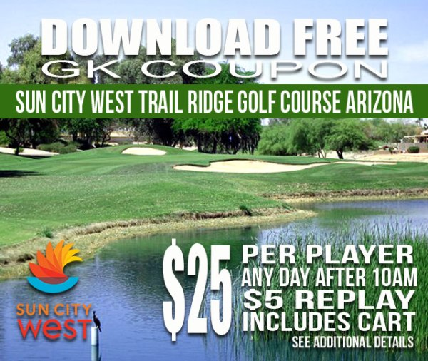 Sun City West Trail Ridge Golf Course Arizona GK Coupon