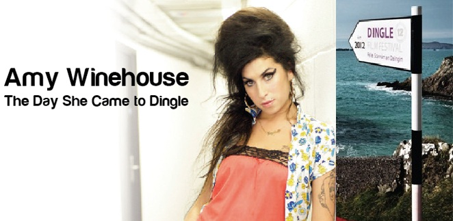 The RTÉ footage is about to form the basis of a further documentary, 'Amy Winehouse: The Day She Came To Dingle', this time for the BBC's Arena, ...