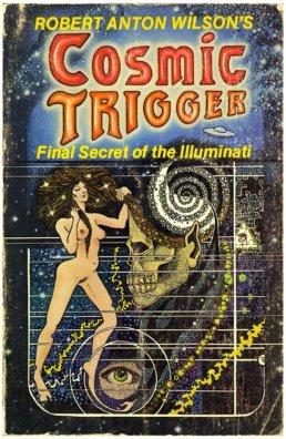 Cosmic Trigger by Robert Anton Wilson