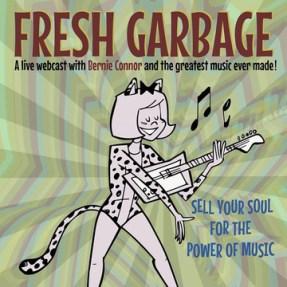 Fresh Garbage