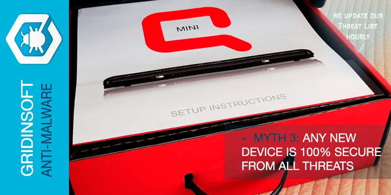 Myth 3. Any New Device Is 100% Secure From All Threats