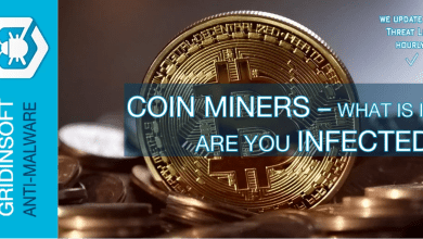 Photo of Coin Miners – What is it?  How to know that you are infected?