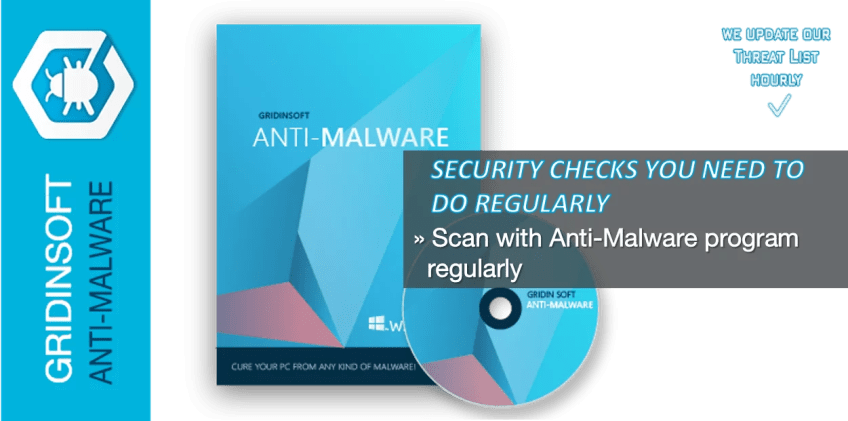Scan with Anti-Malware program regularly