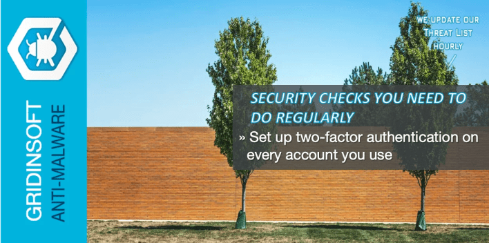 Set up two-factor authentication on every account you use