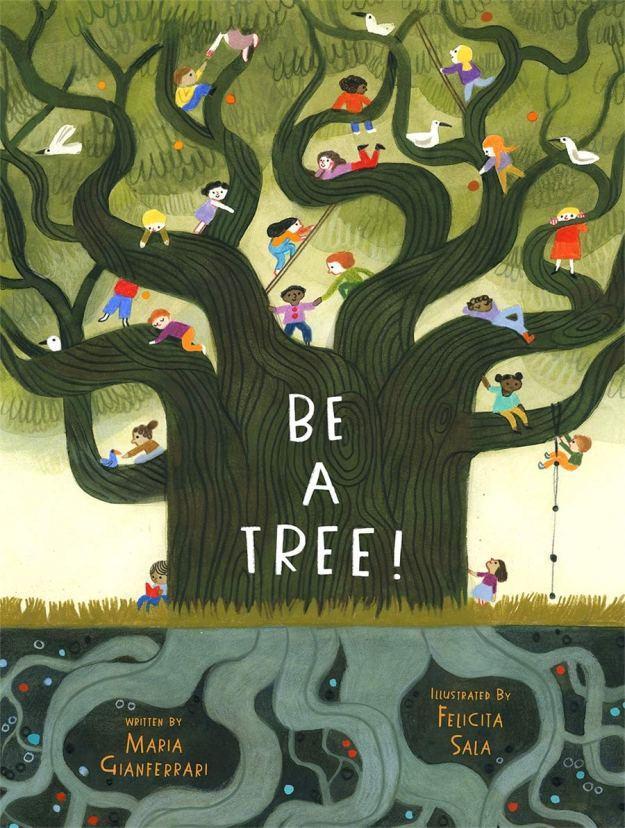 #Kidlit Be A Tree!
