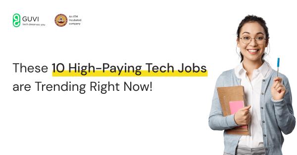 Top 10 high paying tech jobs