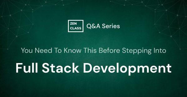Q&A on Full Stack Development