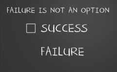 Chalkboard saying that Failure is Not an Option and only has a check box next to Success