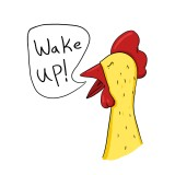 "Rooster saying ""wake up"""