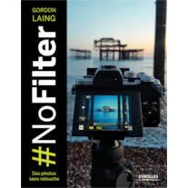 #NoFilter - des photos sans retouche, de Gordon Laing