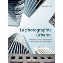 La photographie urbaine, d'Adrian Schulz